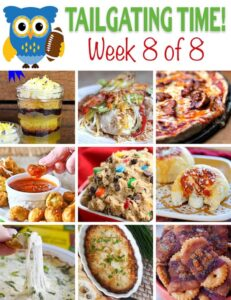 Tailgating Recipes!! ~ Tailgating Time, Week 8 of 8