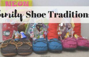 Family shoe traditions - www.orsoshesays.com #shoes #family #traditions #shoetraditions #christmastraditions #birthday #birthdaytraditions
