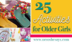 25 Indoor Activities for Older Girls