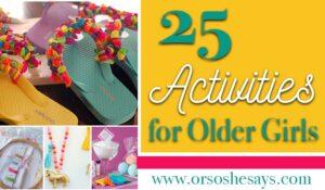 25 Indoor Activities for Older Girls