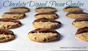 Chocolate Dipped Pecan Sandies (she: Kathy)
