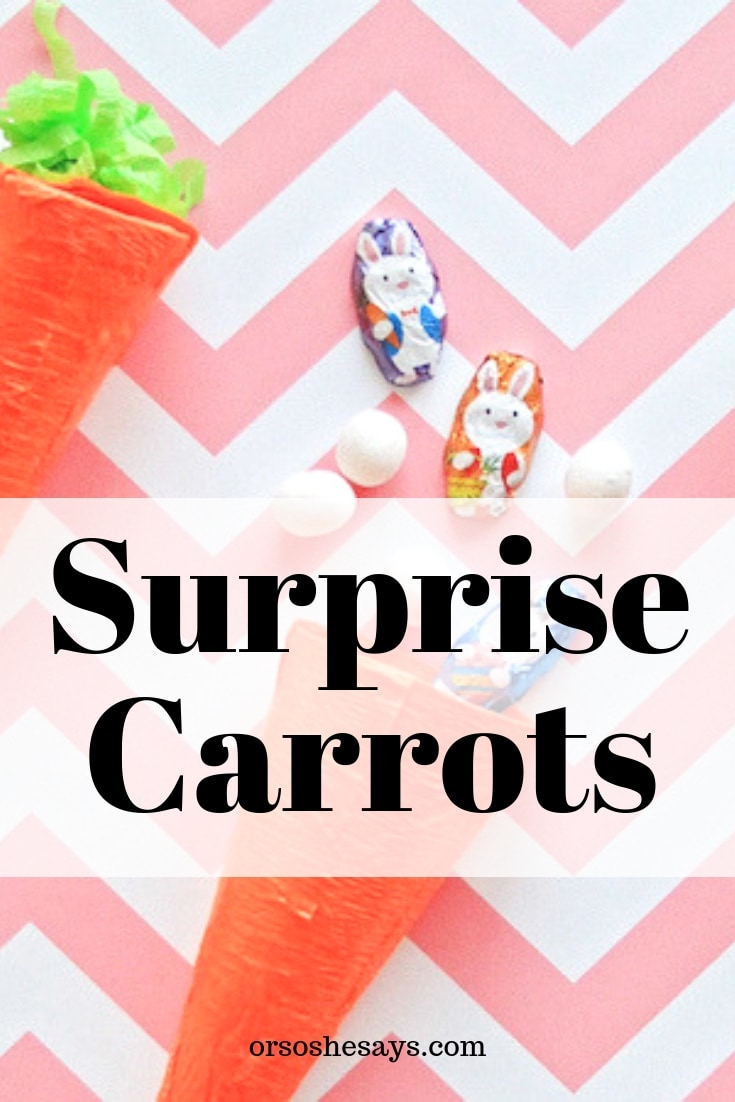 Surprise Carrots - Make these with the kids for Easter, or simply to celebrate the arrival of Spring! www.orsoshesays.com #Easter #spring #surprisecarrots #treats #crafts #DIY