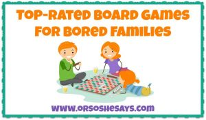 This is a cool list to have! Top Rated Board Games for Families ~ www.orsoshesays.com