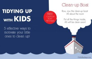 Tidying Up with Kids - 5 Effective Ways to Motiviate Your Little Ones to Clean Up!