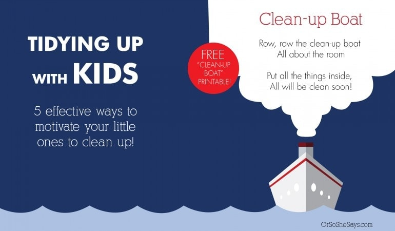 Tidying Up with Kids - 5 Effective Ways to Motivate Your Little Ones to Clean Up!