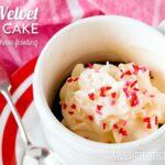 Red Velvet Mug Cake - A Perfect Valentine's Day Dessert