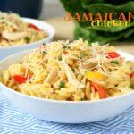Jamaican Jerk Chicken Pasta Recipe - A quick and delicious semi-homeade recipe you'll love!