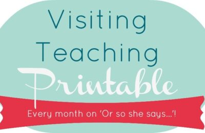 Visiting Teaching Printable