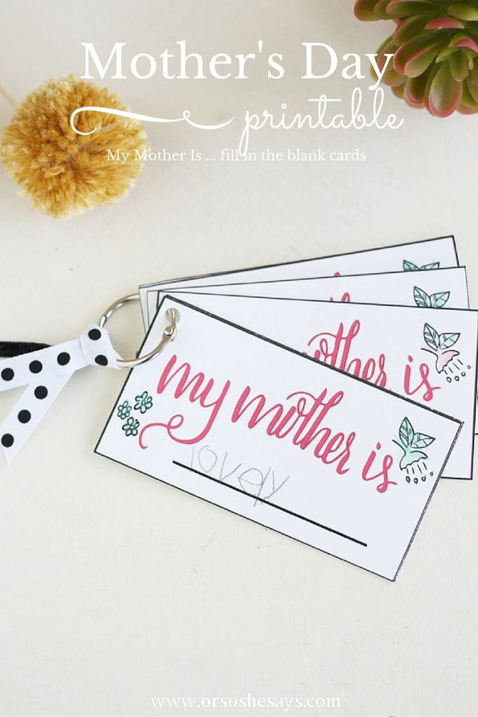 "Download these free printable, handlettered ""My Mother is ..."" cards to put together a fun twist on traditional Mother's Day Cards."