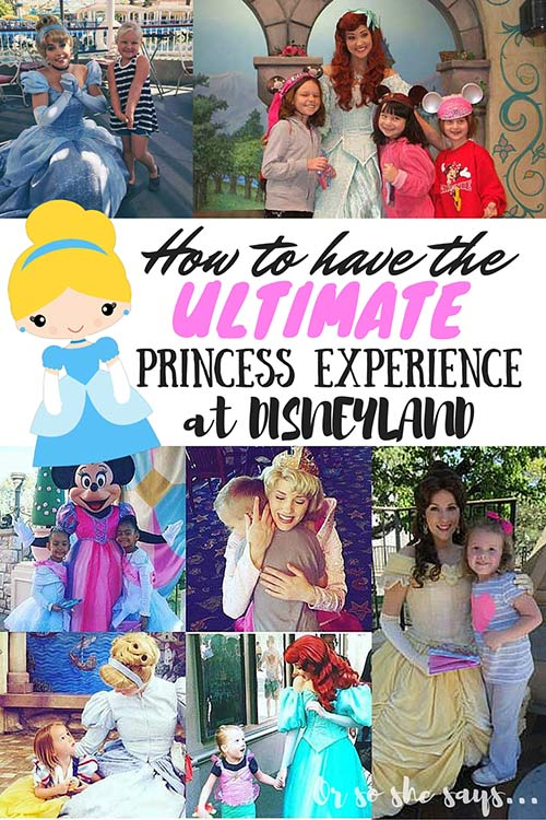 How to Have the Ultimate Princess Experience at Disneyland (she: Kimberly)