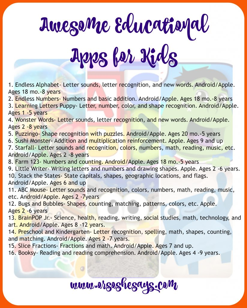 16 Aweomse Educational Apps for Kids - That They'll Actually ENJOY Playing! Find the round up on www.orsoshesays.com