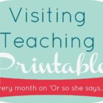 September 2017 Visiting Teaching Message – Free Printable for Your Use! (she: Jeri)