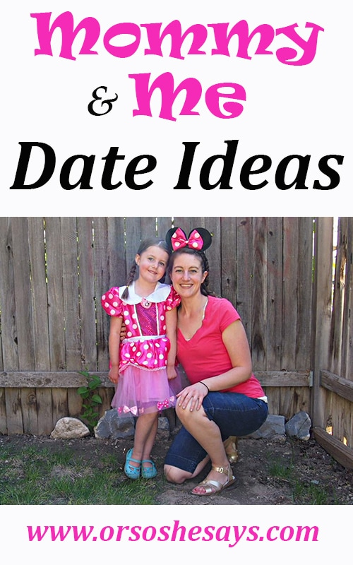 10 Mommy and Me Date Ideas (she: Liv)
