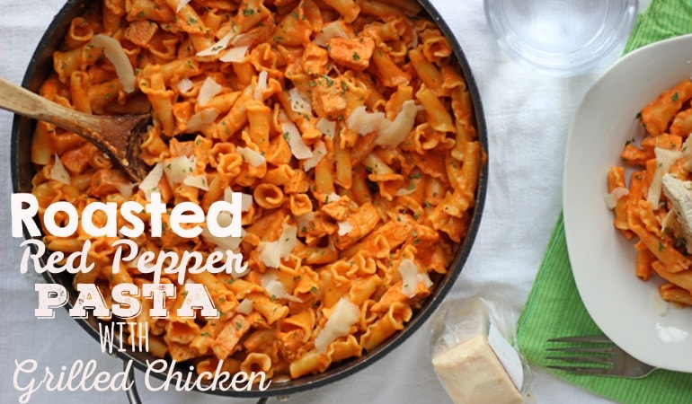 Roasted Red Pepper Pasta {with or without Grilled Chicken} (she: Leesh & Lu)