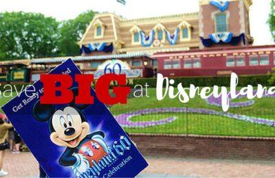 Tricks for Saving Money at Disneyland, from a seasoned pro!