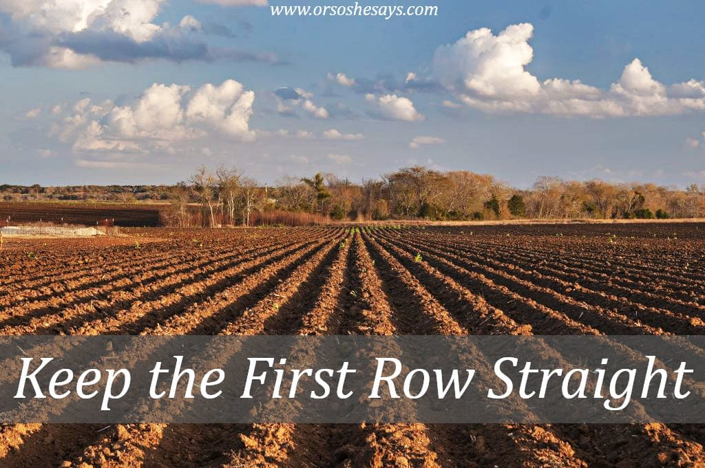 Keep the First Row Straight... and the rest should follow. Read Dan's insight on doing one's best today on the blog.
