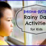 Rainy Day Activities for Kids ~ 25 Boredom-Busting Ideas! (she: Mariah)