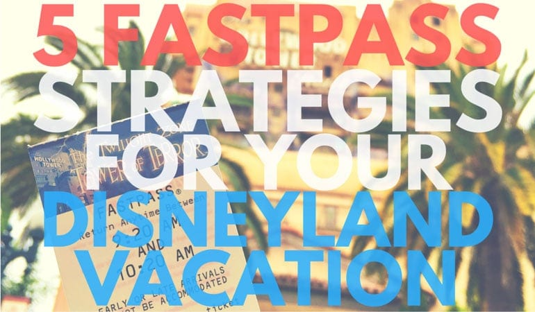 Here are 5 Fastpass strategies for your Disneyland vacation that will make everything go a little bit smoother - get the list on www.orsoehsays.com today!