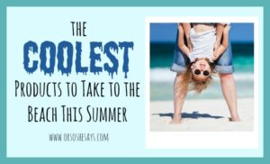 The COOLEST Beach Products for Summer! (she: Mariah)