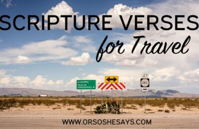 Scripture Verses for Travel at Or So She Says - See how Rachel created a simple way to incorporate scripture study while away from home.