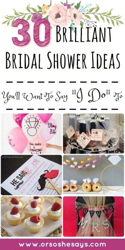 "Brilliant Bridal Shower Ideas You'll Want To Say ""I Do"" To - Summer's not over yet, and that means it's still wedding season! You may need some bridal shower ideas for the bride-to-be in your life, so check out today's post from Mariah on www.orsoshesays.com #bridalshowerideas #bridalshower #games #weddingideas"