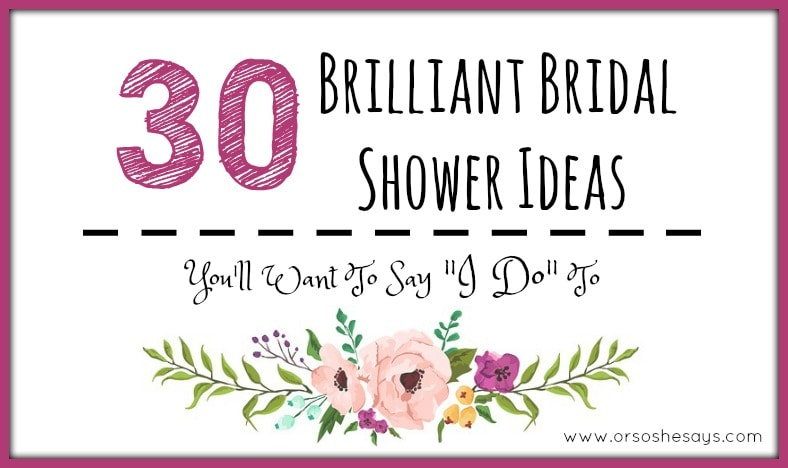 Brilliant Bridal Shower Ideas You'll Want To Say