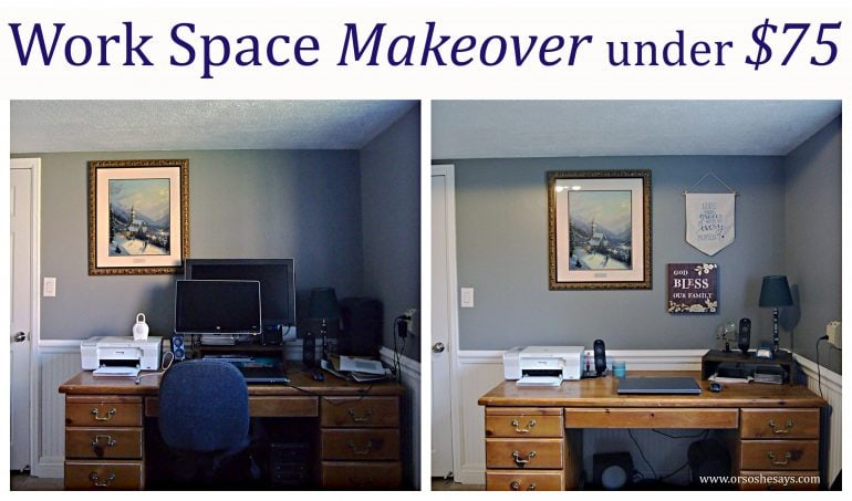 Here are some tips for completing a work space makeover for UNDER $75. Check it out at www.orsoshesays.com.