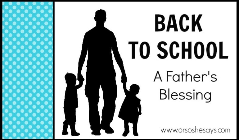 Family Night idea for back to school: A Father's Blessing - Come learn what Family Night is and how it can strengthen your family! Here's a back to school Family Night idea from Veronica! Help get everyone prepared and eager to tackle what the year ahead holds. There's a free printable, too! See all the info at www.orsoshesays.com.