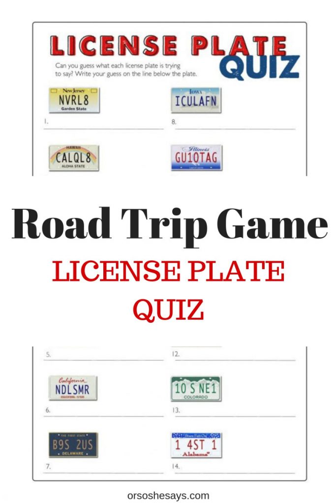 License Plate game with an easy printable - You could use this easy-to-print license plate game for your family, a classroom game, or for your Cub Scout Pinewood Derby. Find it all on www.orsoshesays.com. #roadtrip #vacation #familyvacation #games #licenseplates #family