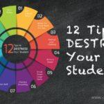 12 Tips to Destress Your Student – Help Them Unwind! (she: Rachel)