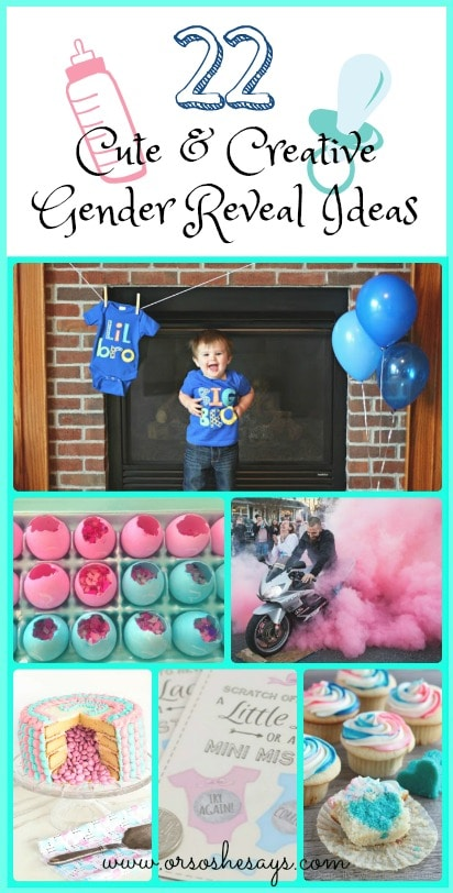 22 Cute & Creative Gender Reveal Ideas - see the roundup of ideas on www.orsoshesays.com today!