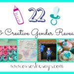22 Cute & Creative Gender Reveal Ideas (she: Mariah)