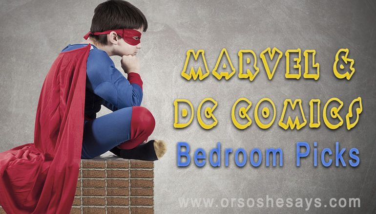 16 Marvel and DC Comics Bedroom Picks ~ So many good ones!!!