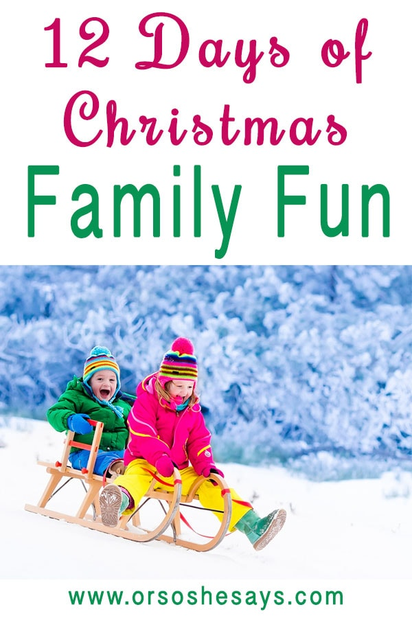 12 Days of Christmas Family Fun ~ AWESOME family tradition that the kids will LOVE!!! www.orsoshesays.com