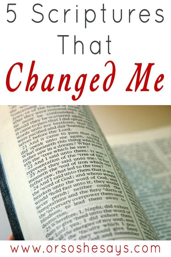 5 Scriptures That Changed Me www.orsoshesays.com #LIGHTtheWORLD