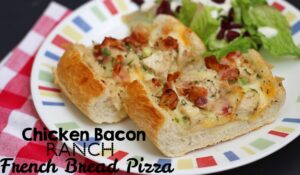 Chicken Bacon Ranch French Bread Pizza (she: Leesh & Lu)