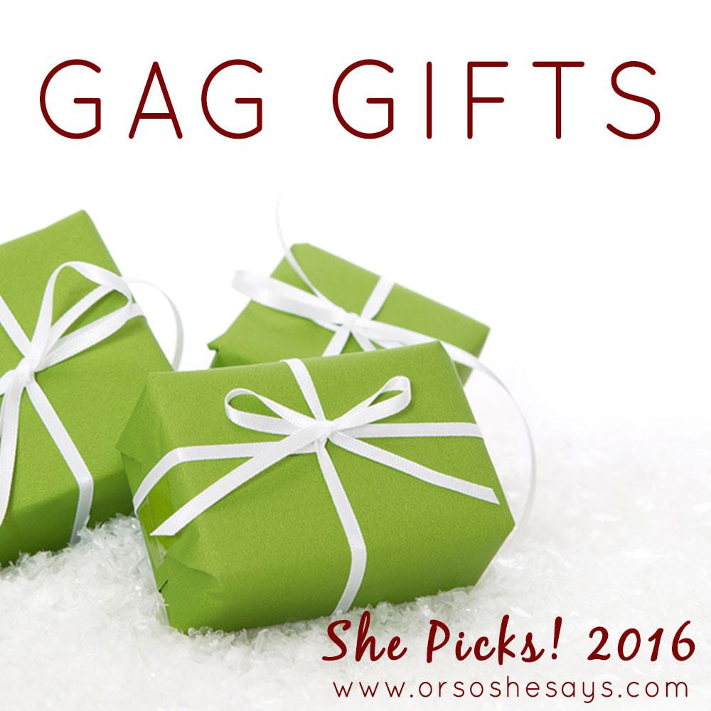 Gag Gifts for White Elephant Parties ~ She Picks! 2016 www.orsoshesays.com