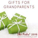 Gifts for Grandparents ~ She Picks! 2016 Gift Guide