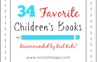 34 Favorite Children's Books ~ Recommended by Real Kids! (she: Mariah)