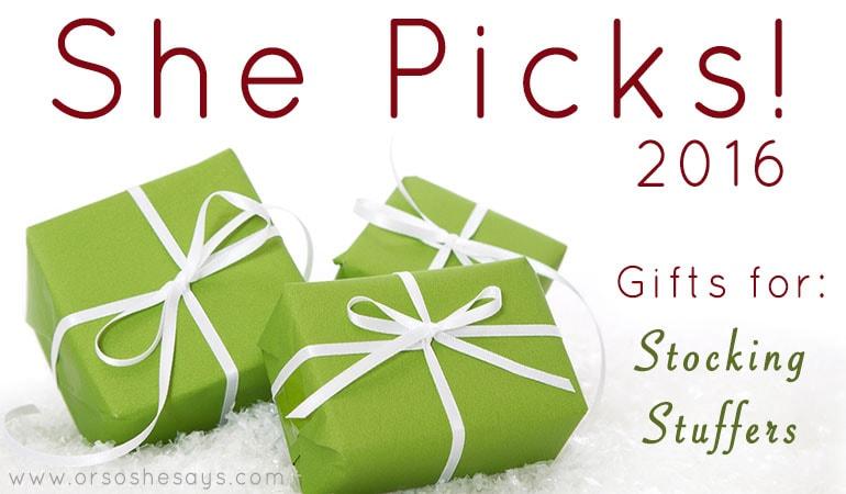 Stocking Stuffer Ideas ~ She Picks! 2016 www.orsoshesays.com