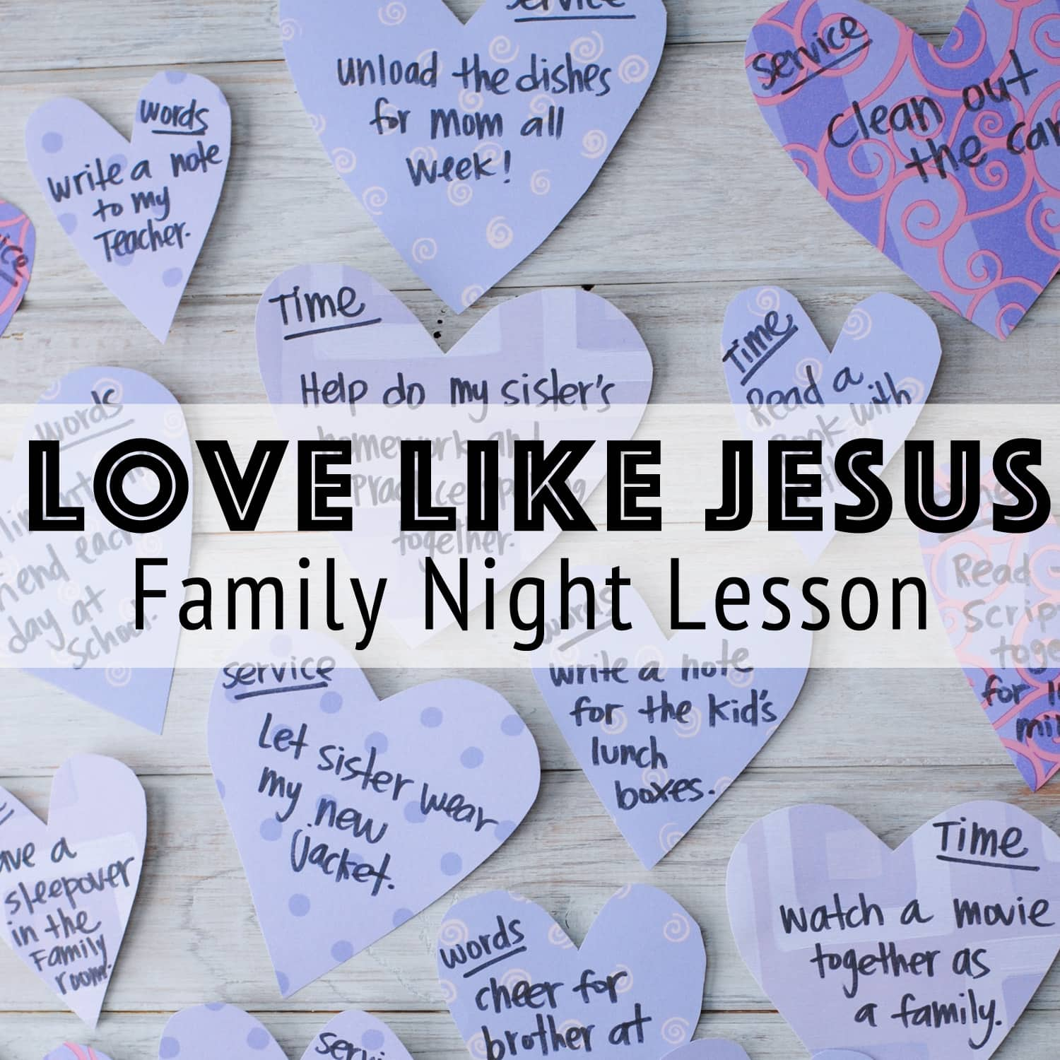 Love Like Jesus - A Valentine inspired Family Night lesson is up on the blog today! Get all the details at www.orsoshesays.com.