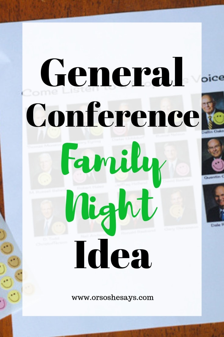 General Conference Family Night Idea www.orsoshensays.com #GeneralConference #LDSgenconf #LDSe