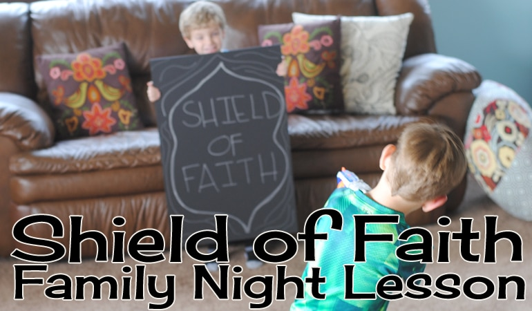 Shield of Faith Familiy Night Lesson - get all the details for this lesson and activity on the blog! www.orsoshesays.com