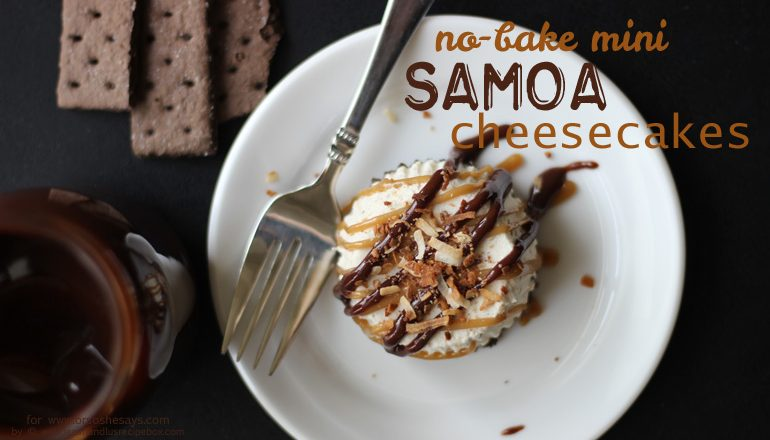 No Bake Cheesecake - Mini Samoas You Can Make Ahead! Get the recipe on www.orsoshesays.com.