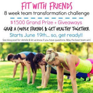 Grab Your Friends, Get Fit, & Win $1500 Bucks!!
