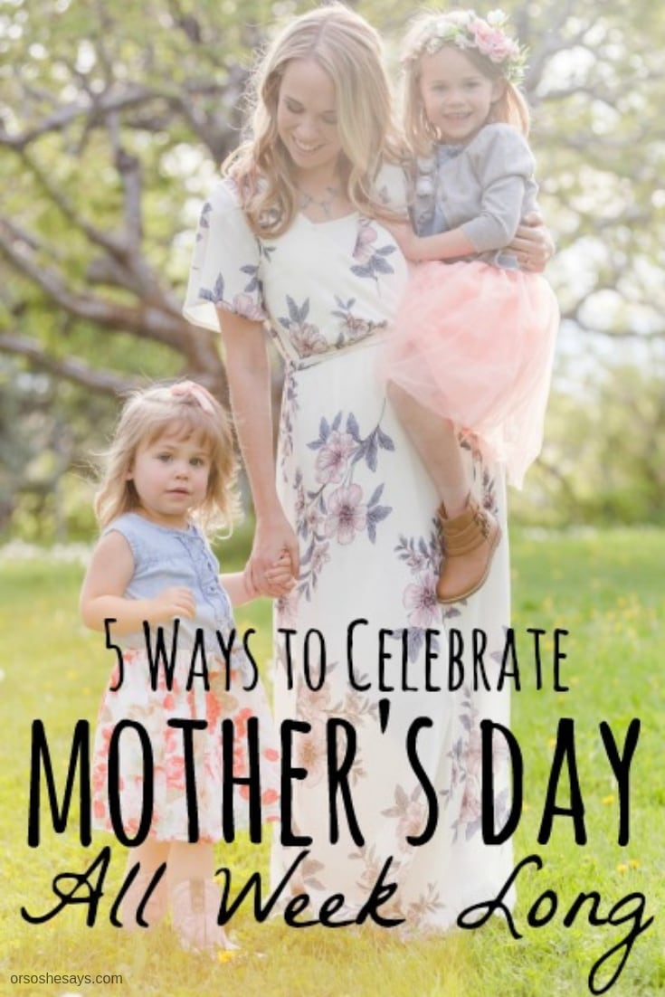 Elise has some ideas to help you celebrate Mother's Day all week long; because breakfast in bed sometimes just isn't enough! Read the post at www.orsoshesays.com.
