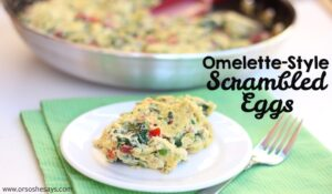 Omelette-Style Scrambled Eggs (she: Leesh and Lu)