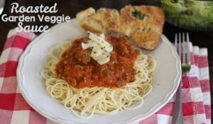 Roasted Garden Veggie Sauce – Use Up Those Tomatoes! (she: Leesh and Lu)
