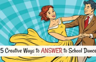 25 Creative Ways to Answer to a Dances #prom #promposal #dances www.orsoshesays.com