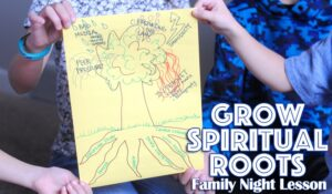This family night lesson is all about having strong spiritual roots to withstand the winds the whirl into our lives. Get all the lesson info at www.orsoshesays.com.